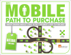 2013 Mobile and the Path to Purchase: Retail Edition