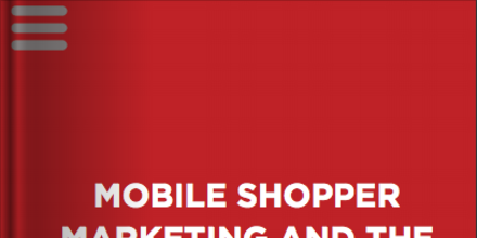 Mobile Shopper Marketing and the Impact on the Path to Purchase