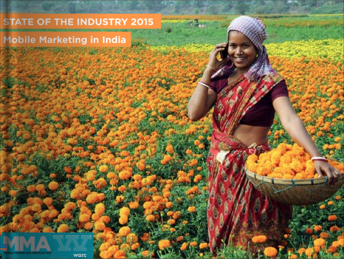 State of the Industry 2015: Mobile Marketing in India by WARC in association with MMA