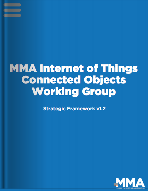 MMA Internet of Things Connected Objects Working Group Strategic Framework v1.2