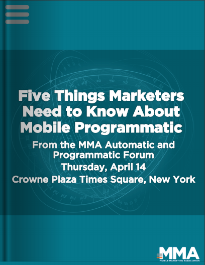 Five Things Marketers Need to Know About Mobile Programmatic
