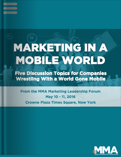 Marketing in a Mobile World: Five Discussion Topics for Companies Wrestling with a World Gone Mobile