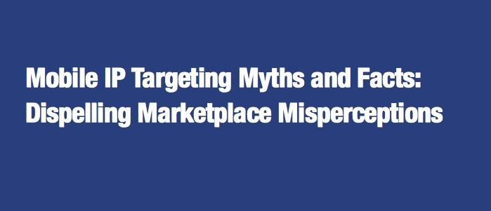 Mobile IP Targeting Myths and Facts
