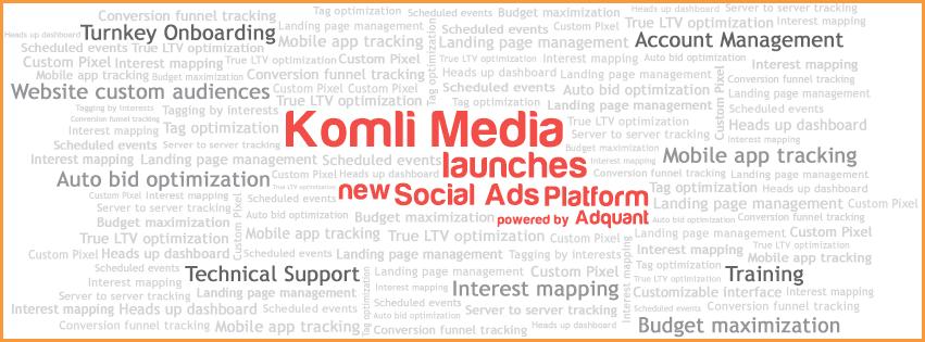 Komli Social Ads Platform