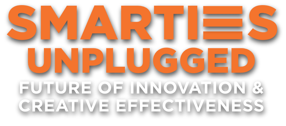 Smarties Unplugged - Future of Innovation & Creative Effectiveness